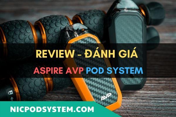Review – Đánh giá Aspire AVP